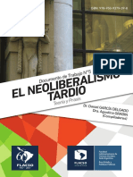El Neoliberalismo Tardio Teoria y Praxis