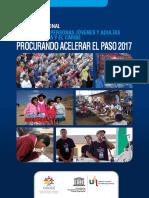 """CEAAL/ UIL Informe regional Educación de personas jóvenes y adultas de América Latina y el Caribe """"Procurando acelerar el paso"""" 2017"""