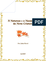 A Natureza e a Necessidade Da Nova Criatura, Por John Flavel