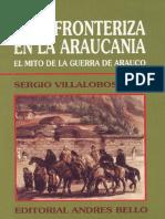 Villalobos, Sergio Vida Fronteriza en La Araucania