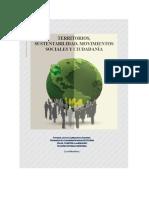 Territorios, sustentabilidad, movimientos sociales y ciudadanía