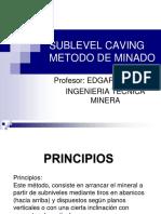 96177170-Exposicion-Sublevel-Caving-Ivan.pptx