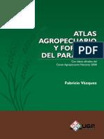 Atlas Agropecuario y Forestal Del Paraguay