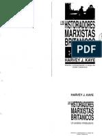 Kaye, Harvey - 1989 - Los historiadores marxistas británicos. Un análisis introductorio.pdf