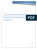 Telecom Industry in India-transition From Monopoly to Oligopoly
