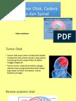 Tumor Otak, Trauma Kepala Dan Spinal
