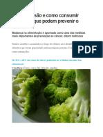 Veja quais são e como consumir alimentos que podem prevenir o câncer.docx