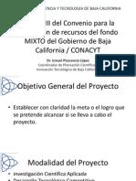 ANEXO III del Convenio para la asignación de recursos del fondo MIXTO del Gobiernode B.C./CONACYT