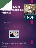 Almacenamiento de Muestras Quirurgicas Positivas 2