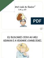 """""""Buscarei Cedo Ao Senhor"""" (MC, p.67)"""