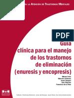 Guia Clinica Para El Manejo de Trastornos de Eliminacion (Enuresis y Encopresis) - Mirian Feria y Otros