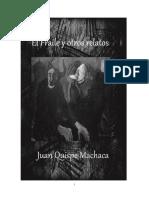 Juan Quispe Machaca - EL FRAILE y Otros Relatos