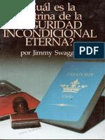 Cual Es La Doctrina de La Seguridad Incondicional Eterna - Jimmy Swaggart