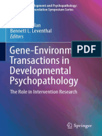 (Advances in Development and Psychopathology_ Brain Research Foundation Symposium Series 2) Patrick H. Tolan, Bennett L. Leventhal (eds.)-Gene-Environment Transactions in Developmental Psychopathology.pdf
