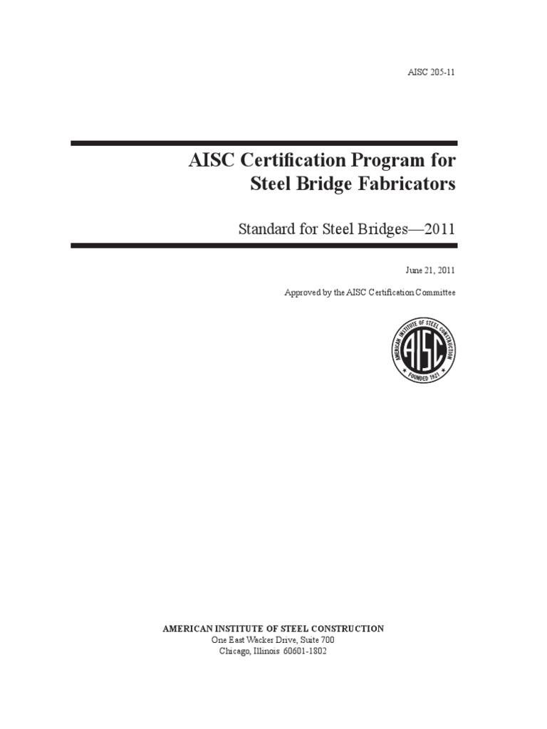 2 Aisc 205 Standard For Steel Bridges 2011pdf
