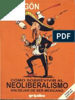 205508732 Como Sobrevivir Al Neoliberalismo PDF