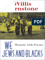 Barnstone, Willis - We Jews and Blacks Memoir With Poems