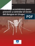 Abordaje Ecosistemico Para Prvenir y Controlar Al Vecotr Del Dengue en Uruguay