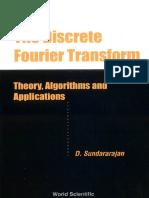 Sundararajan D. The Discrete Fourier Transform Theory, Algorithms and Application.pdf