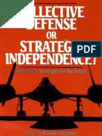 Collective Defense or Strategic Independence-webpdf