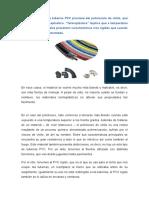 La Denominación de Tuberías PVC Proviene Del Policloruro de Vinilo