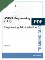 TM-3652 AVEVA Engineering (14.1) Engineering Administration Rev 2.0