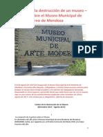 Crónica de La Destrucción de Un Museo – Informe Sobre El MMAMM_ATACA