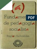 Suchodolski Fundamentos de La Pedagogia Socialista