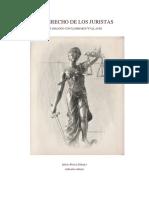 El Derecho de Los Juristas by Diego Poole