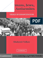 ''Shulamit Volkov-Germans, Jews, And Antisemites_ Trials in Emancipation (2006)