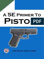 A 5E Primer to Pistols