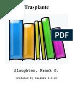 Trasplante - Slaughter_ Frank G