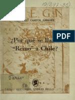 """Chile, """"¿Por qué se llamó Reino de Chile"""""""