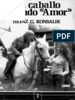 Un Caballo Llamado Amor - Konsalik_ Heinz G