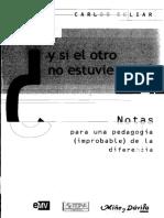 Carlos Skliar - Y si el otro no estuviera ahi.pdf