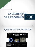 YACIMIENTOS VULCANOGÉNICOS