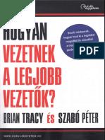 Brian Tracy És Szabó Péter - Hogyan Vezetnek a Legjobb Vezetők