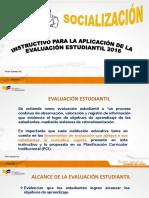 Socializacion Instructivo Eval 2016