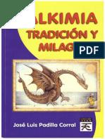 Padilla Corral Jose Luis - Alkimia Traidicion Y Milagros.pdf