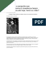 Lampião e a Pergunta Que Pernambucanos e Brasileiros Fazem a Si Mesmos Até Hoje