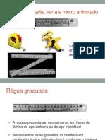 Arquivo 2 - Régua Graduada