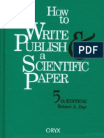 How to Write and Publish a Scientific Paper (5th Ed.). Robert A. Day