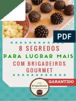8-Segredos-Para-Lucrar-Mais-com-Brigadeiros.pdf
