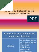 Criterio de Evaluación de Los Materiales Didácticos