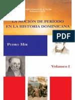 Vol 195. La Nocion Del Periodo en La Historia Dominicana Tomo i