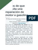 Signos de Que Necesita Una Reparación de Motor a Gasolina