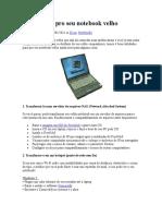 4 Utilidades Pro Seu Notebook Velho