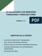 Ok-sesion 1 y 2 Introduccion a Los Mercados Financieros y Forex-2012-2