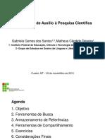 PPT - Ferramentas de Auxílio à Pesquisa - Santos e Teixeira (2016)