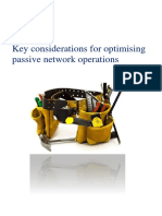 Optimising Passive Network Operations